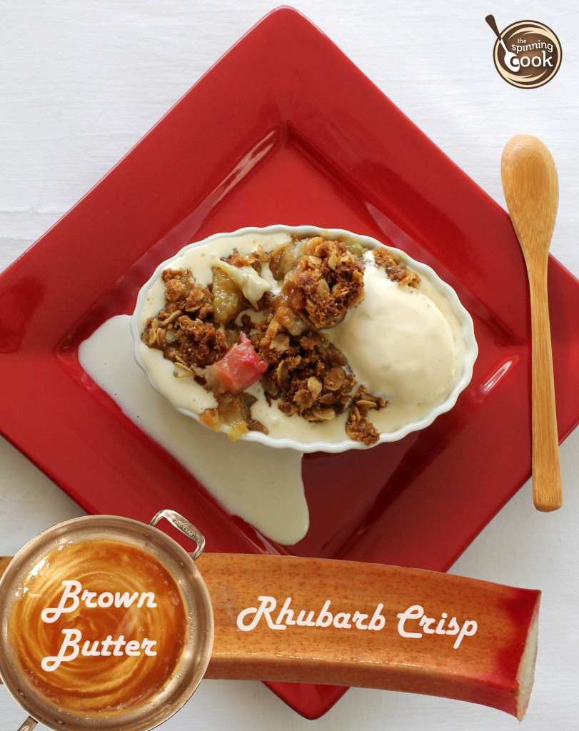 Brown Butter Rhubarb Crisp - form The Spinning Cook